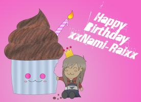 Happy Birthday 1: xxNami-Raixx by babyboybluecrazy