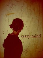.crazy mind. by TheWhiteNight