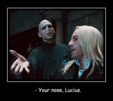 Your nose, Lucius. by Eva-Dudu