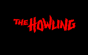 The Howling -Title Wallpaper2 by DTWX