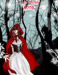 Fairy Tales: RED RIDING HOOD by pipe07