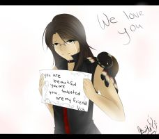 We Love You by DailyShii