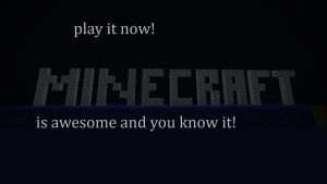 mine craft is awesome! by outatime63