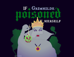 If Grimhilde POISONED herself by MIKEYCPARISII