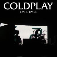 Coldplay: Live in Irvine by ehmjay