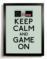 Keep Calm and Game On by gamerma