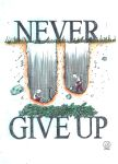 Never Give Up by izboos