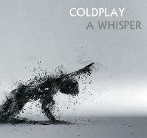 Coldplay - A Whisper by darko137