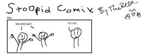 Stoopid comix Gay by TheReza13