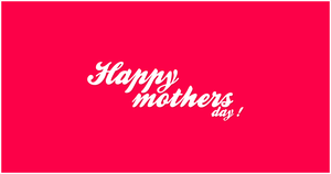 Happy Mothers Day WP by pk1st
