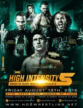 House Of Glory wrestling High Intensity 5 Flyer by THE-MFSTER-DESIGNS