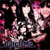 CatchMe/blend by YourLastKiss