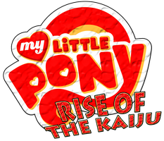 My Little Pony - Rise of the Kaiju Logo by KingAsylus91