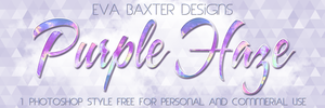 Eva Baxter Designs - Purple Haze PS Style by EvaTakesNoPrisoners