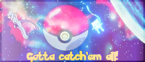 Gotta catch'em all! by OperaMorgana