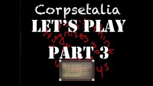 Let's Play: Corpsetalia part 3 by chi171812
