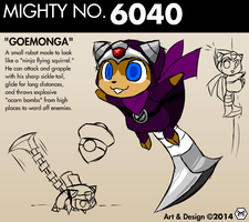 Mighty No. 6040 - 'Goemonga' by MalamiteLtd