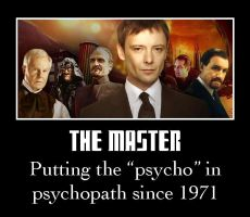 The Master - Putting the 'psycho' in psychopath... by MidnightChangeling