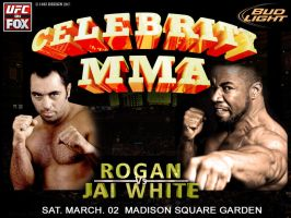 Celebrity MMA Rogan Vs Jai White by 1492ANDIBLAIR