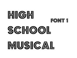 High School Musical Font 1 by O-V-V-O