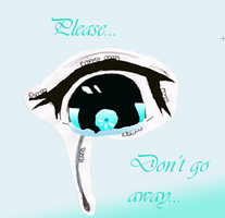 Please Dont Go by Phinbella4everandeve