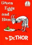 Dr. Thor - Loki Green Eggs and Ham by VooDooling