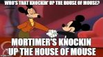 Mortimer Mouse Meme: House of Mouse by aquawarrior123