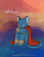 That Damn Cat - Whatever by caycowa