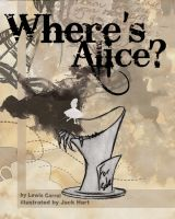 Where's Alice? Front cover by Marekx