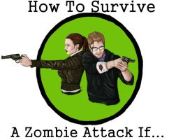 How To Survive A Zombie Attack If... by Dragonavicious