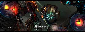 Deadspace Signature by NickchouBG