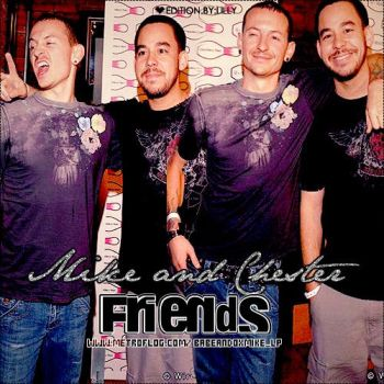 Mike and Chester.Friends by babeandoxMike