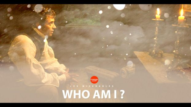 Who Am I - Les Miserables by s3cTur3