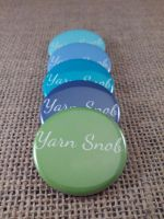 Yarn snob pin back buttons by FanaticalFactory