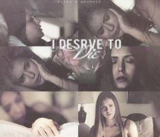 I Deserve to Die by ele22