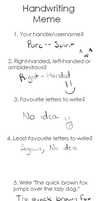 Handwriting Meme by Pure-Resonance