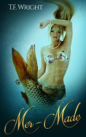 Mer-Made Ebook Cover (Gender Change/Mermaid TF) by Mytransformations