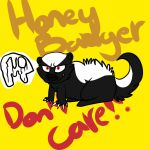 HONEYBADGERDON'TCARE :RQ: by Sleepy-Scales