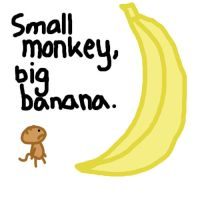 small monkey, big banana by lemonara