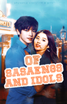 Of Sasaengs and Idols by TheFrustratingGirl