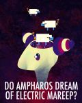 Do Ampharos Dream of Electric Mareep? by icickle