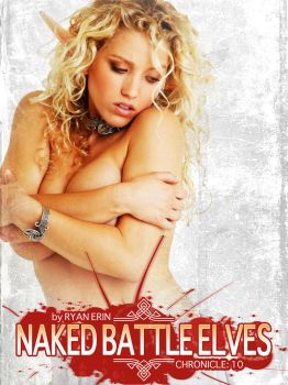 Naked Battle Elves:  Book 10 Cover Art by RyanErin