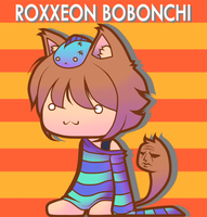 CR - OC Roxxeon Bobonchi by Conveito