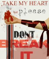 Dont Break It by imagineccentricity
