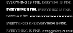 Everything is fine by KrisshysBlackROSE