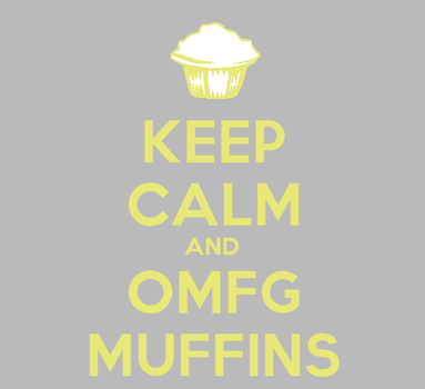 Keep Calm and Muffin by Xulious