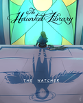 The Haunted Library: The Watcher(Spectator Entry) by stupidyou3