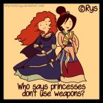 The Princesses Don't Use Weapons? by ErikReys