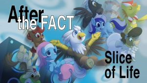 Aftter the Fact - Slice of Life by foolyguy
