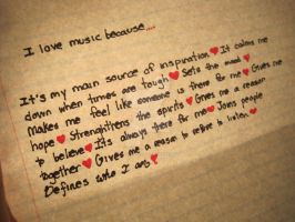 I Love Music Because... by art4life217